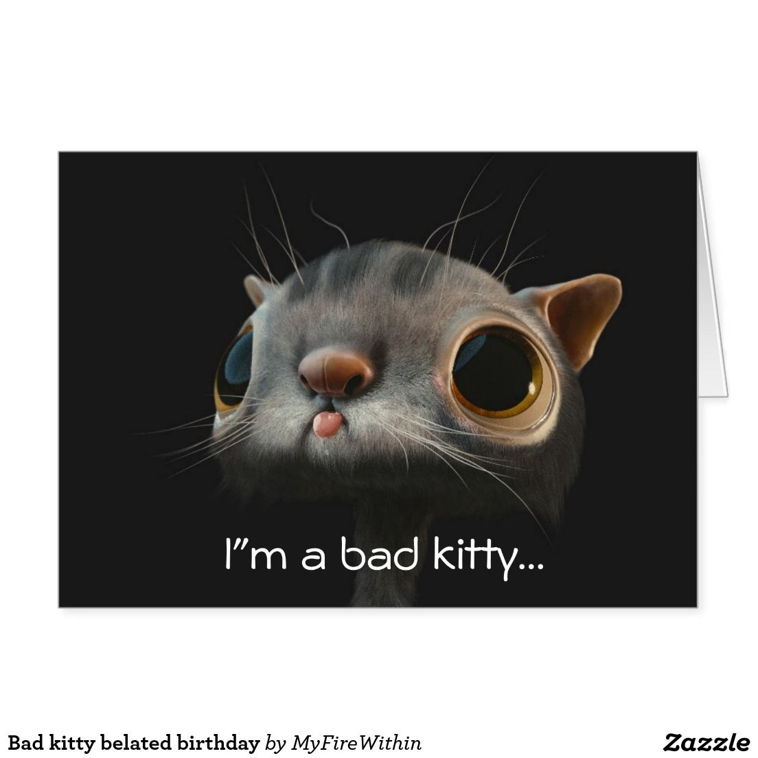 Bad kitty belated birthday card dakota inspired customizable bad kitty belated birthday card kristyandbryce Image collections