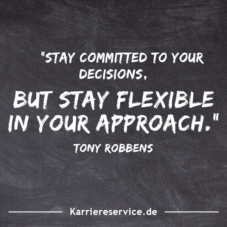 """Motivational quote """"Stay committed to your decisions, but"""