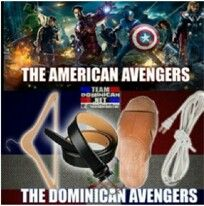 The Dominican Arsenal Nothing Can Beat A Hanger A Sandle A Belt And A Wire Nothing Funny Minion Memes Dominicans Be Like Funny Relatable Memes