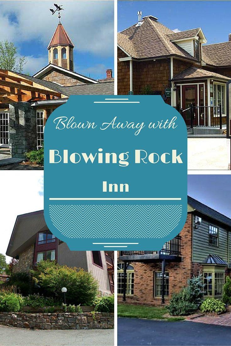 Driving down the Blue Ridge Parkway?  Check out the inns in Blowing Rock, North Carolina.