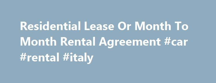 Residential Lease Or Month To Month Rental Agreement Car Rental