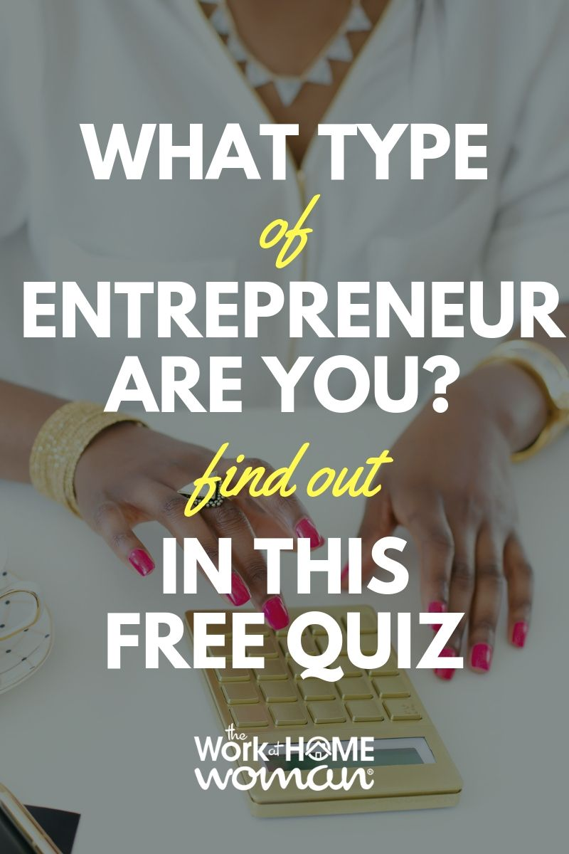 Wondering what kind of entrepreneur you are? Take this free