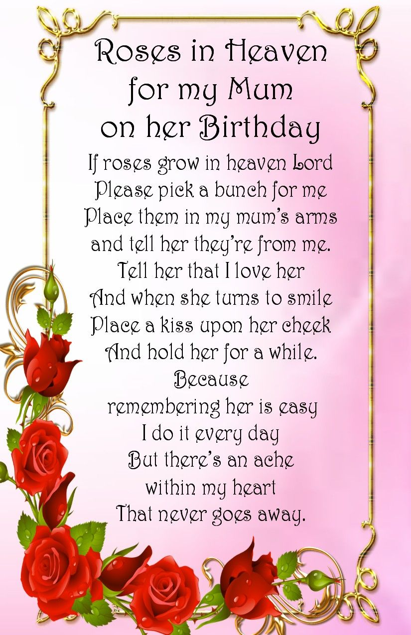 Roses In Heaven For My Mum Birthday Wishes For Mom Mom Birthday