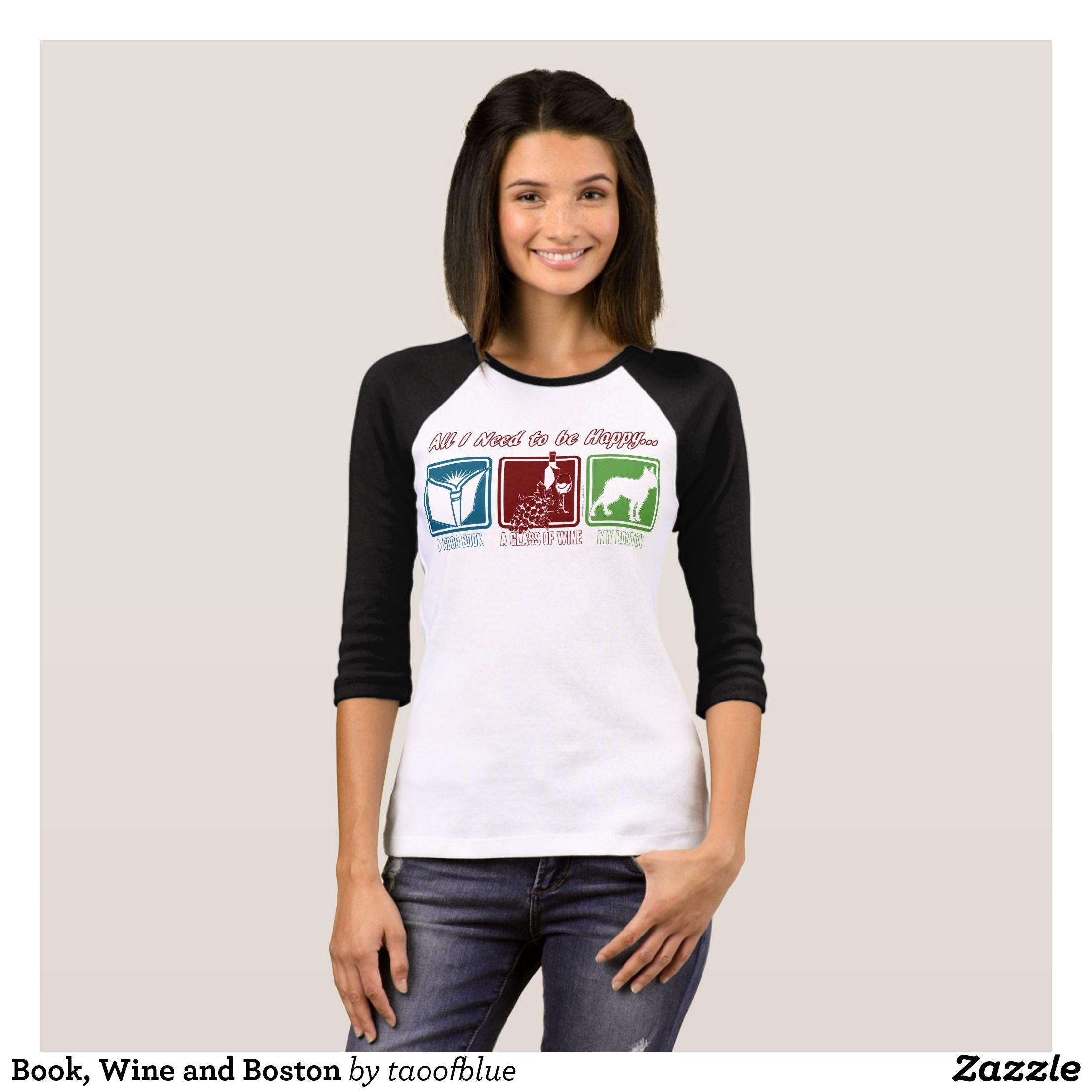Boston Clothing Designers | Book Wine And Boston T Shirt Fashionable Women S Shirts By