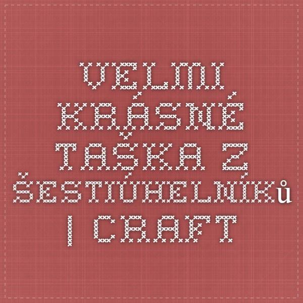 Velmi krásné taška z šestiúhelníků | Craft