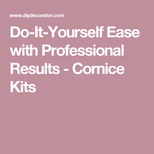 Do it yourself ease with professional results cornice kits do it yourself ease with professional results cornice kits solutioingenieria Choice Image