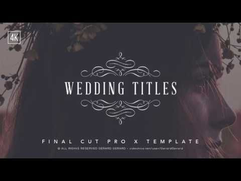 Wedding Titles - FCPX(Videohive After Effects Templates-wonderful ...