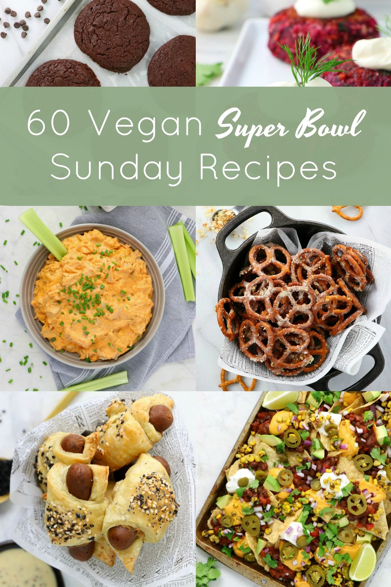 60 Vegan Super Bowl Sunday Recipes In 2020 Vegan Super Bowl Superbowl Sunday Food Recipes