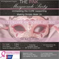 JKP Entertainment is working with the American Cancer Society Making Strides Against Breast Cancer to Unmask the Cure! Join LA's party people at the famous Maverick's Flats October 10, 2015 for live performances by BET & Def Jam Comedian Shang and Rising Star Girl band True Violet.  Dance the night away as DJ Ken keeps the party going until 2am! Mask are not required but requested. The more elaborate the better!  We invite all Breast Cancer Survivors to walk the pink carpet! Pink Carpet…