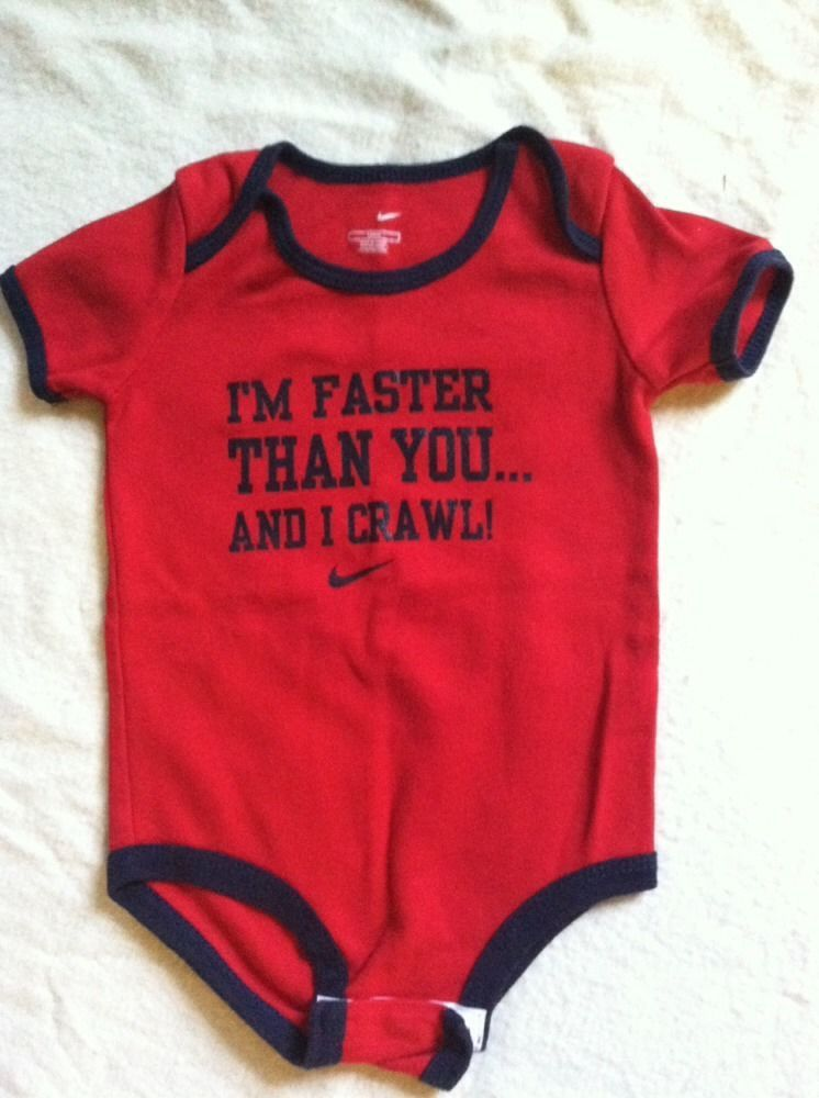 fc80171d79 Baby Boys Nike Onesie Size 12 Months I'm Faster Than You... And I Crawl EUC