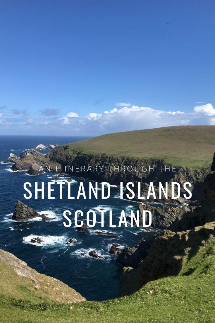 Itinerary for a week in Shetland / 7 days in the Shetland Islands #shetlandislands