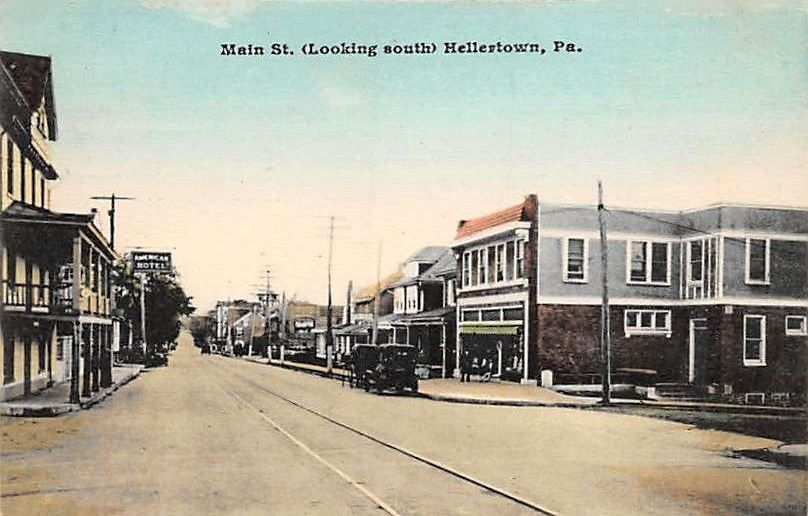 Looking South On Main Street Hellertown American Hotel On Left Local History History Street View