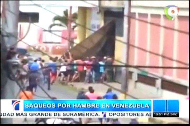 Saqueos Por Hambre En Venezuela