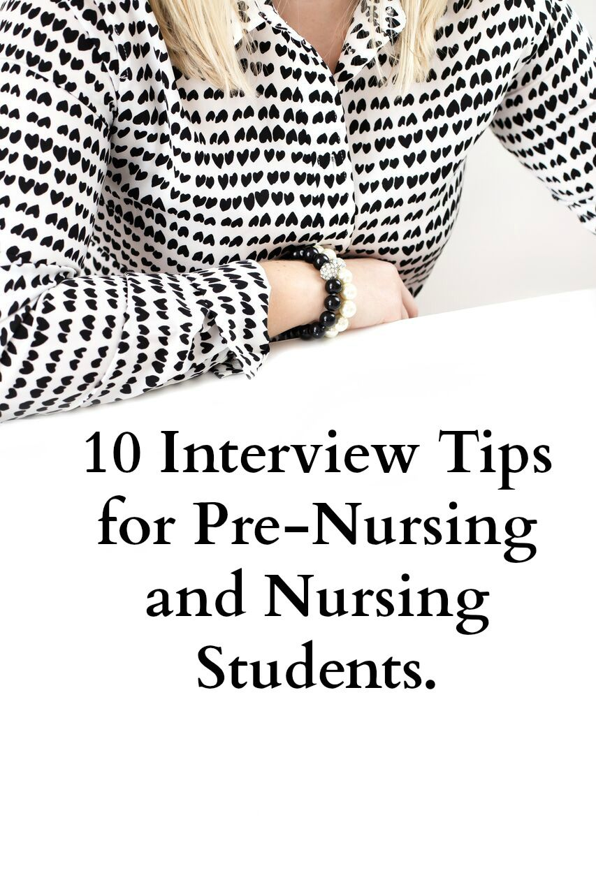 Interview Tips For PreNursing And Nursing Students  Nursing