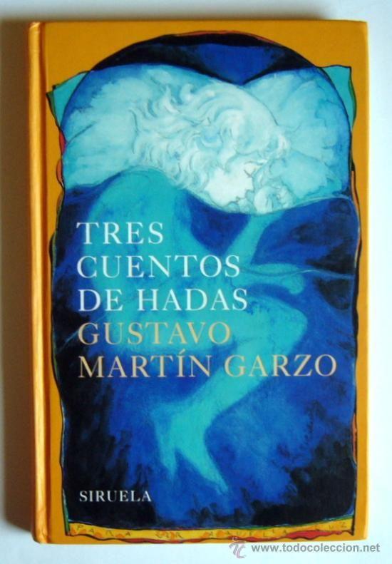 Una delicia. Tres cuentos de hadas, de Martín Garzo.