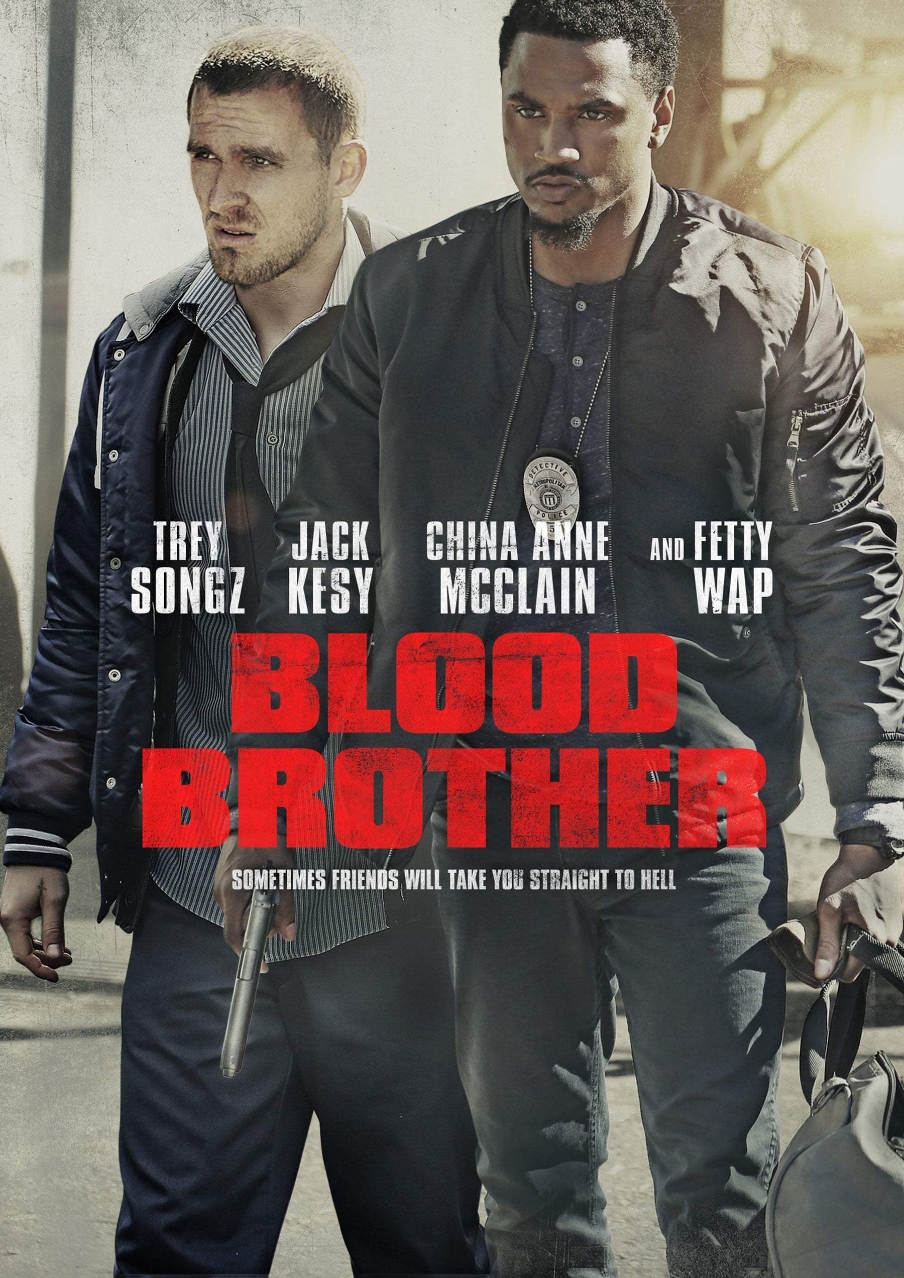 Blood Brother (2018) Blood Brother takes place on the mean