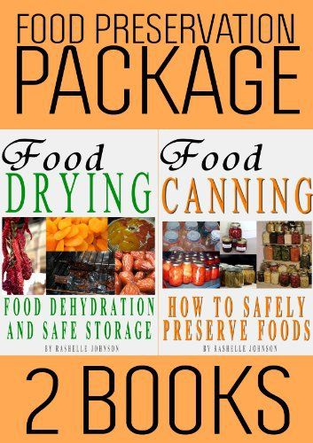Food preservation book package food drying and food canning 2 food preservation book package food drying and food canning 2 books in 1 epub forumfinder Choice Image