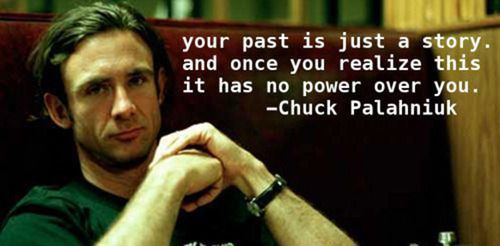 Chuck leaves you with some wise words… | Community Post: 15 Brilliant Chuck Palahniuk Quotes