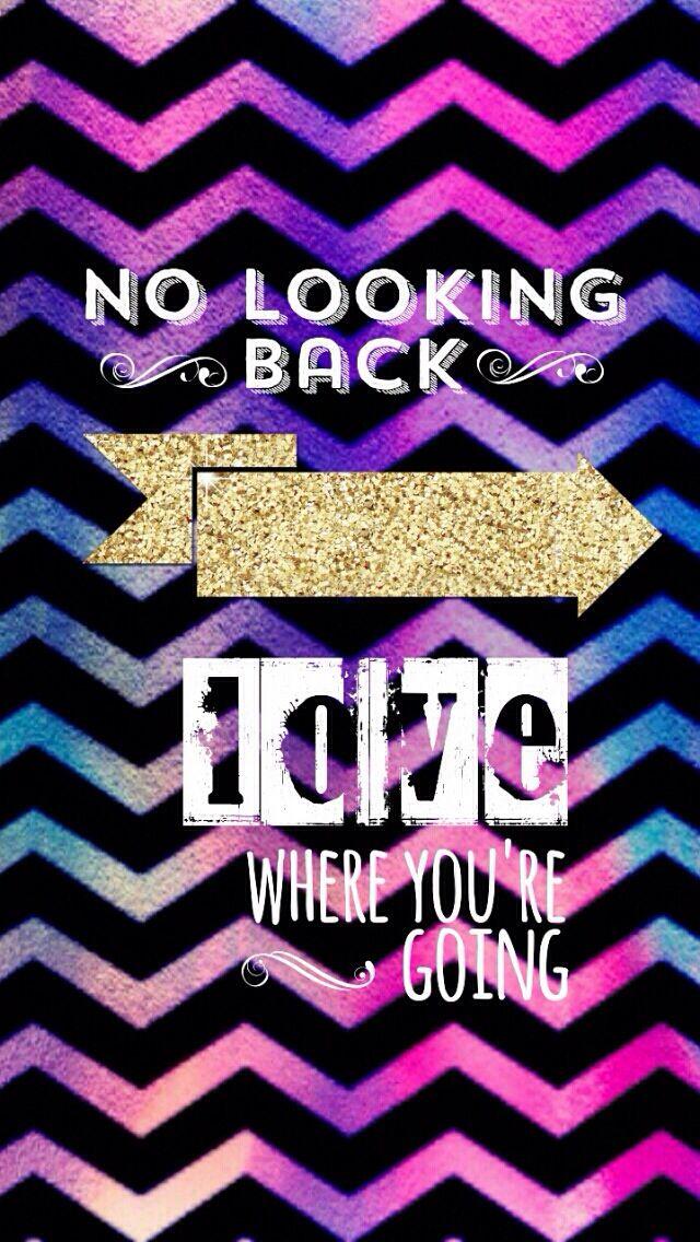 No Looking Back!