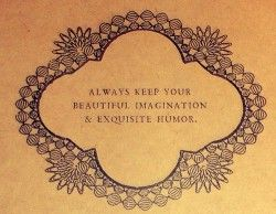 Google Image Result for http://quotes-lover.com/wp-content/uploads/always-keep-your-beautiful-imagination-exquisite-humour-250x194.jpg