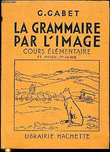 Telecharger La Grammaire Par L Image Cours Elementaire En