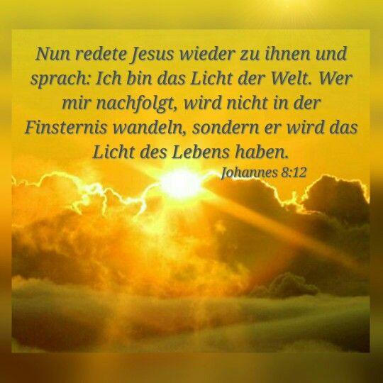 Worte von Jesus aus Johannes 8:12 | Bibel Verse... und ...