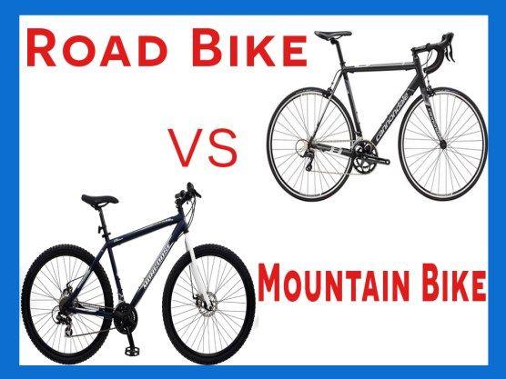 Road Bike Vs Mountain Bike Top 15 Reason Why Road Bike Is Better