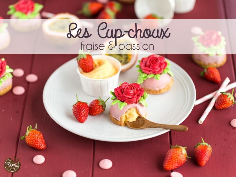 Une jolie recette de printemps : Les cup-choux fraise & passion ! - Contenido seleccionado con la ayuda de http://r4s.to/r4s
