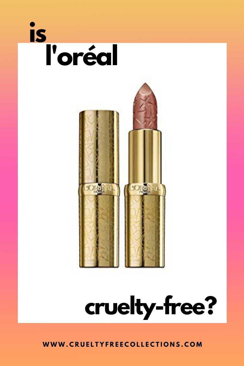 Is L Oreal Cruelty Free Makeup Brands In 2020 Cruelty Free Makeup Brands Cruelty Free Makeup Makeup Brands