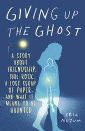 In GIVING UP THE GHOST, Eric Nuzum visits haunted sites across the country as a way to overcome his fear of ghosts.