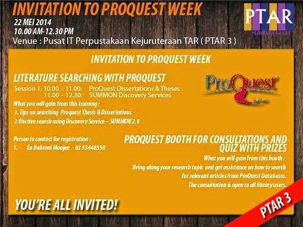 Proquest Week Perpustakaan Kejuruteraan Tun Abdul Razak Infopintar Invitation To Ke Mahasiswa Teknologi Dissertation And These Database