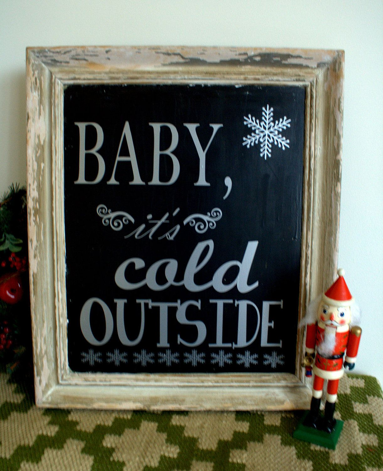 Baby It's Cold Outside Vintage Frame Chalkboard with