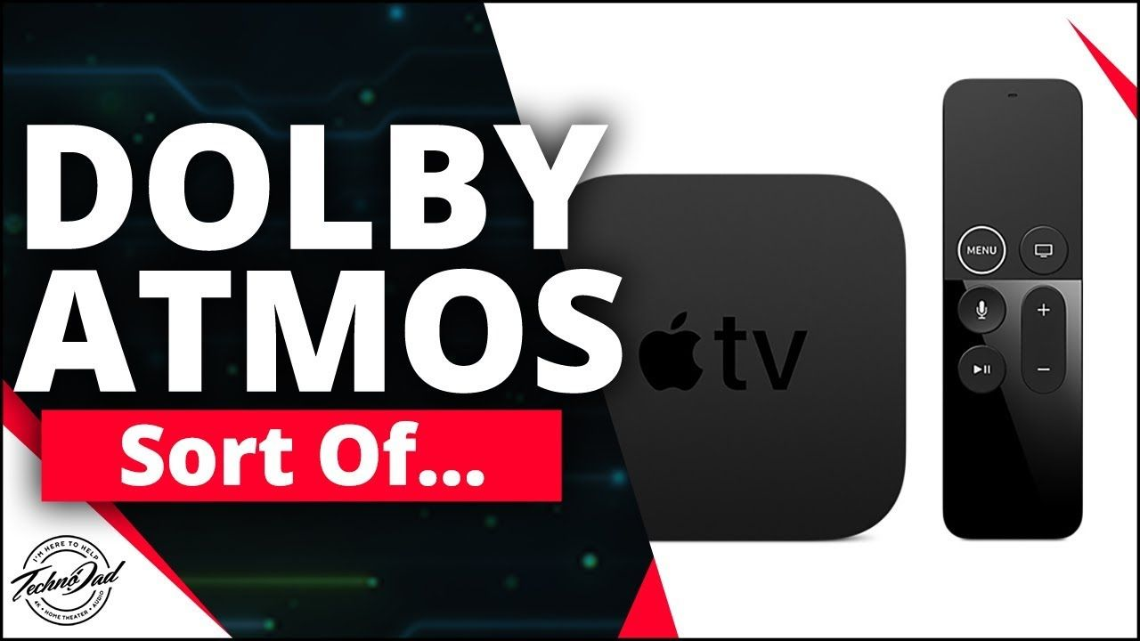 Apple TV 4K Adds Dolby Atmos...Sort Of? Apple tv