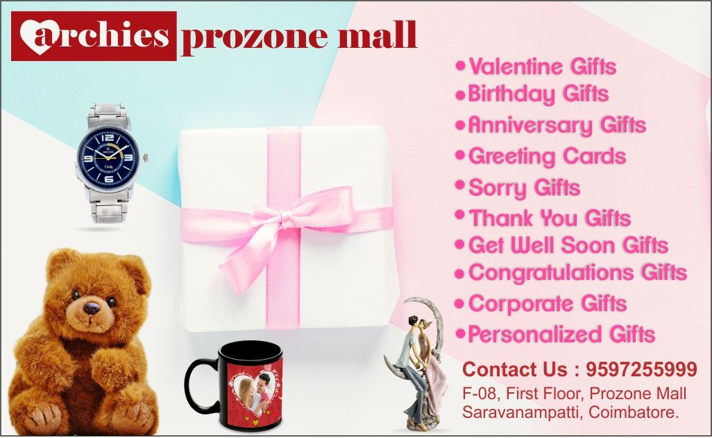 Archies Prozone Mall Coimbatore Best Gift Shop In Coimbatore Contact 095972 55999 For More Details Prices Starts Sorry Gifts Romance Gifts Get Well Soon Gifts