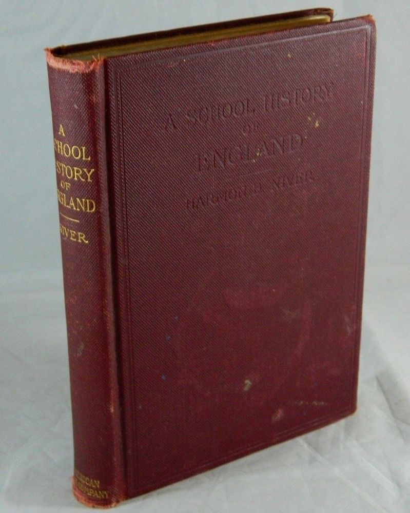 Antique A School History of England by Harmon B. Niver 1904 Old Text Book