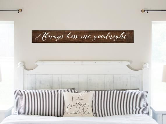 Always Kiss Me Goodnight Sign Bedroom Decor Wood Sign Farmhouse