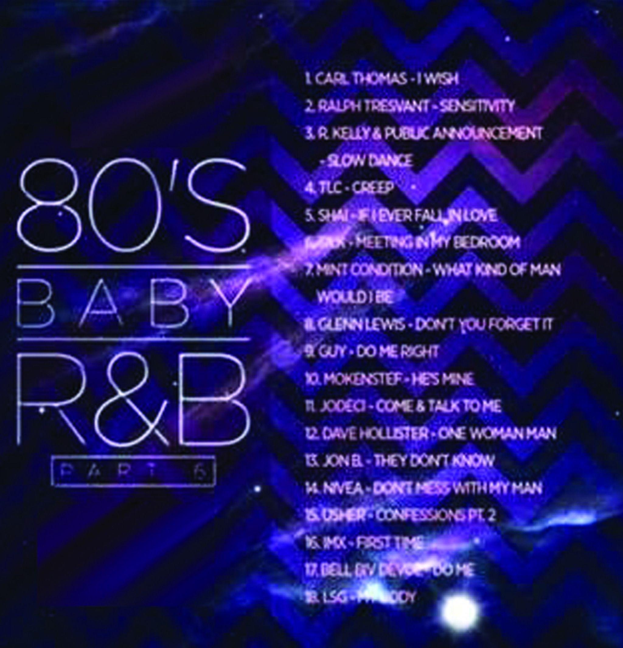 80 S Baby R B Pt 6 Mix Mp3 Download R B What Kind Of Man Usher Confessions