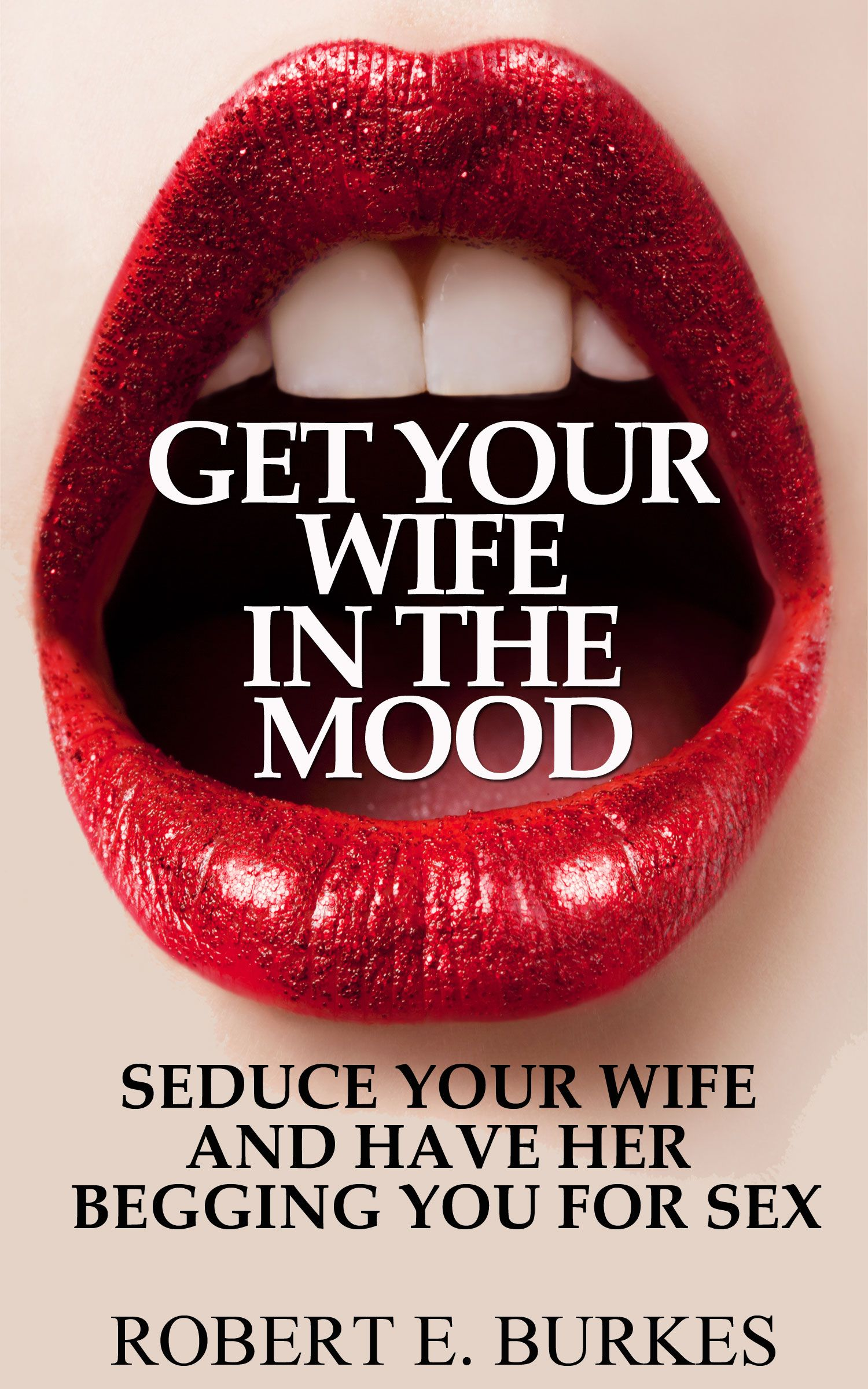 Valentines Check This Out On Amzn Get Your Wife In The Mood Seduce