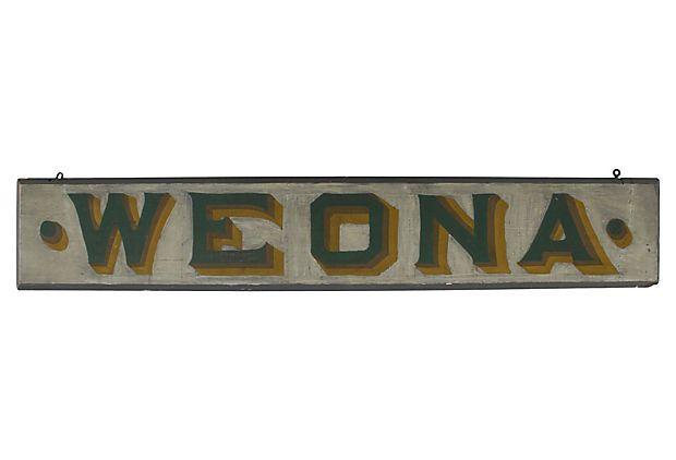 19th-C. Weona Sign (OneKingsLane.com)