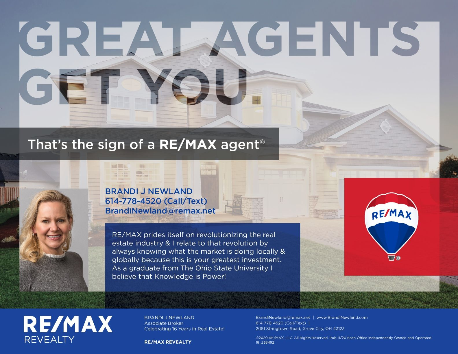 As A Graduate From The Ohio State University I Believe That Knowledge Is Power Cbus 6147784520 Brandi J Newland The Ohio State University Newland Remax