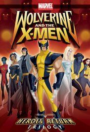 Wolverine And The X Men 2008 X Men Men Tv Wolverine