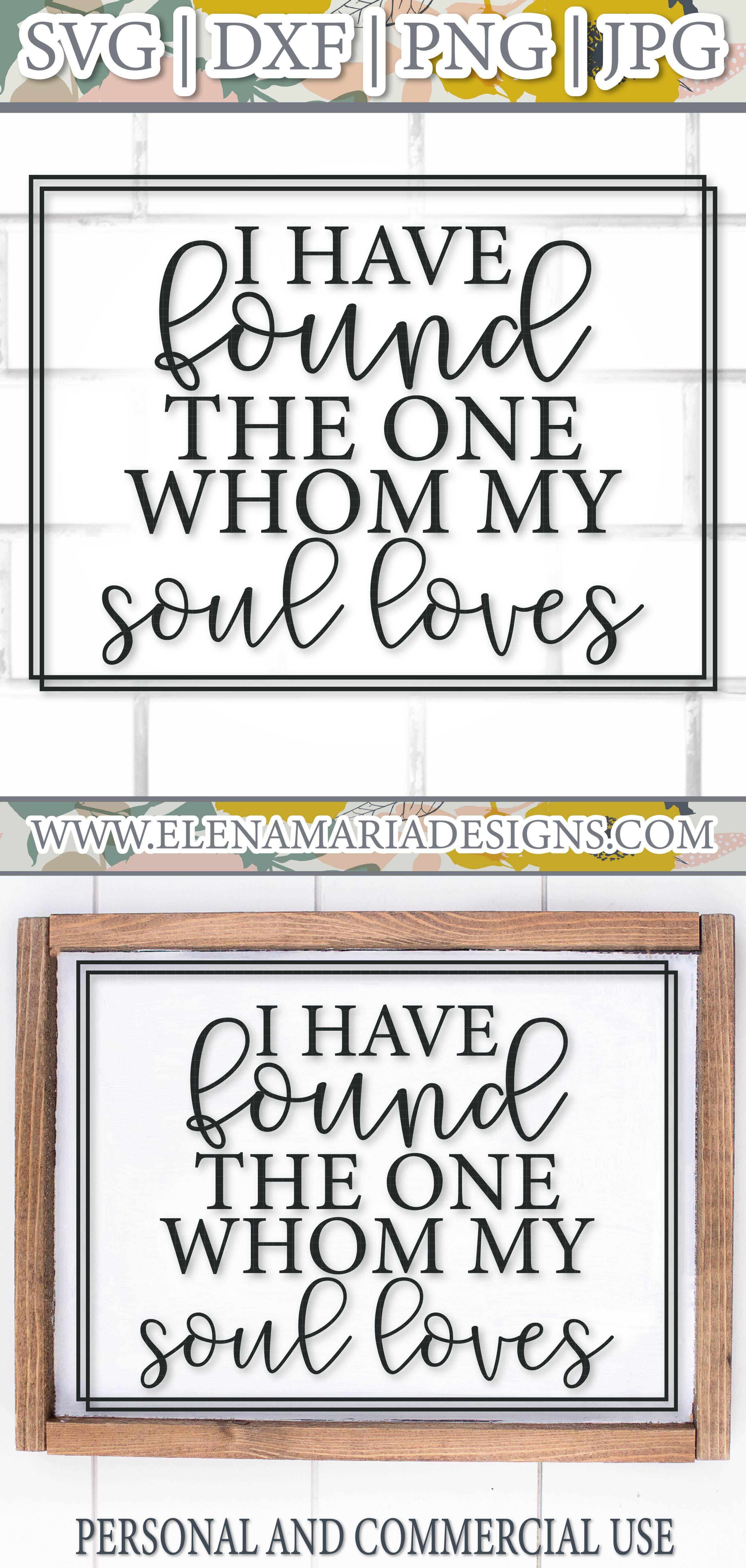 Download I have found the one whom my soul loves Svg File ...