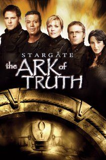 Stargate The Ark Of Truth Stargate Stargate Movie Stargate Sg1