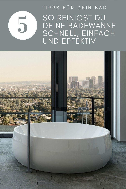 So Reinigst Du Deine Badewanne Schnell Einfach Und Effektiv In 2020 Badewanne Badewanne Reinigen Wanne