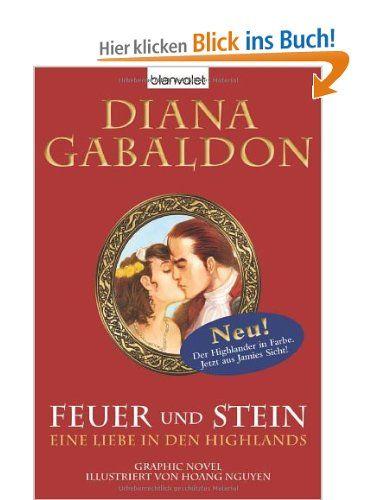 Feuer und Stein - Eine Liebe in den Highlands: Graphic Novel: Amazon.de: Diana Gabaldon, Hoang Nguyen, Barbara Schnell: Bücher