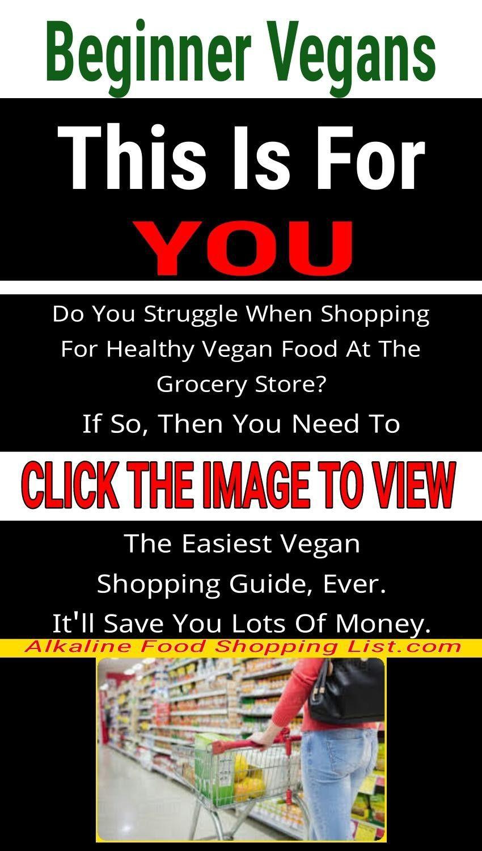 Alkaline Diet Grocery Shopping List For Vegans Vegan