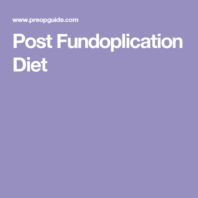 Post Fundoplication Diet   Recipes to Cook in 2019   Soft