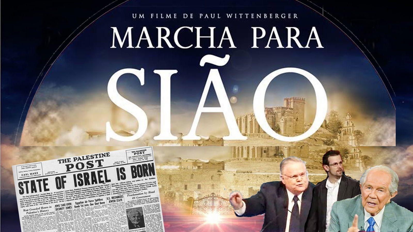 Marcha Para Siao Filme Completo Cristao Sionismo E 1948 Israel