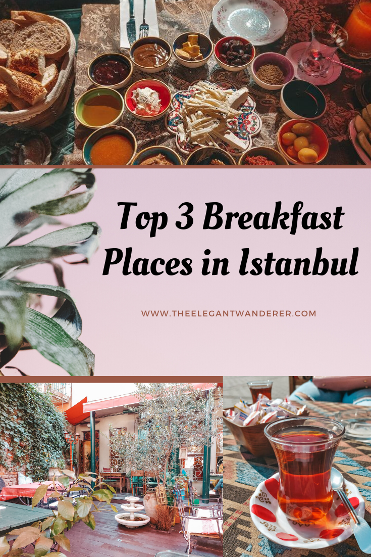 Top 3 Breakfast Places in Istanbul