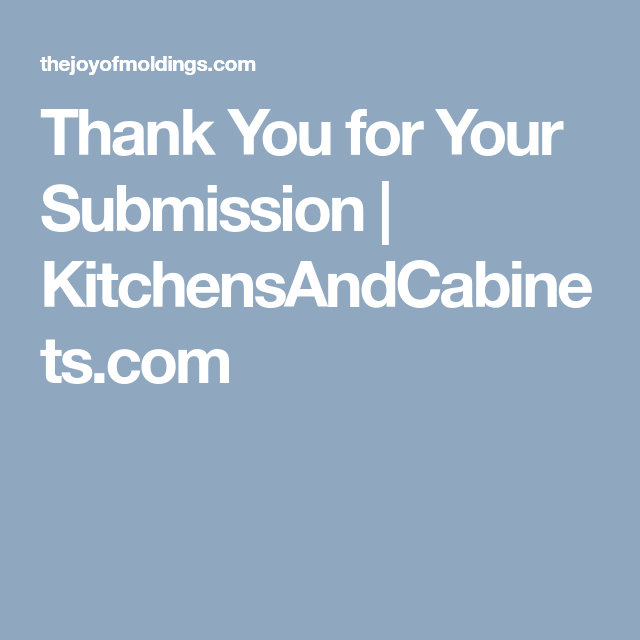 Cabinet Refacing Cost: Thank You For Your Submission